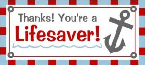 Thanks-You're a Lifesaver