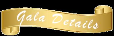 Gala Details